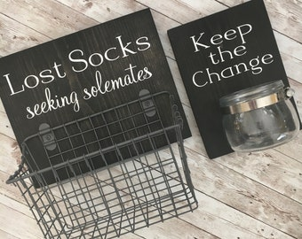 Laundry Room Sign Combo | Keep the Change AND Lost Socks - Seeking Solemates (or Soulmates) | Mothers Day Gift Idea