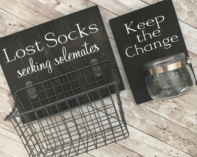 Laundry Room Sign Combo   Keep the Change AND Lost Socks - Seeking Solemates (or Soulmates)   Mothers Day Gift Idea