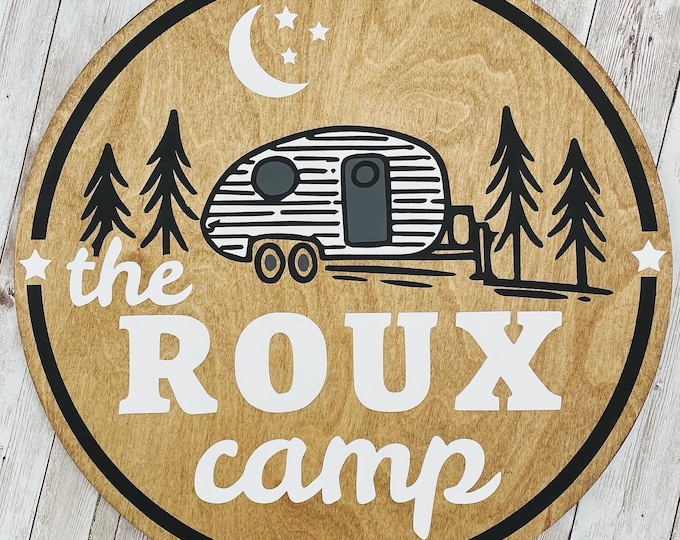 Custom Family Camp Round Wood  Sign  / Family Last Name Sign / 3D Wood Round Sign / Multi Size Rounds Available