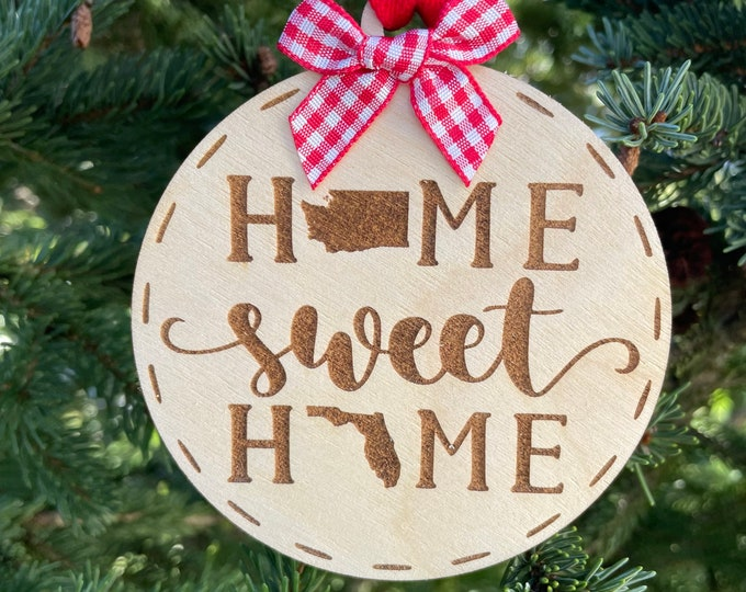 Washington to Florida Home Sweet Home Wood Ornament | State to State Home | New Home Gift idea | Housewarming Gift Idea | Christmas 2021