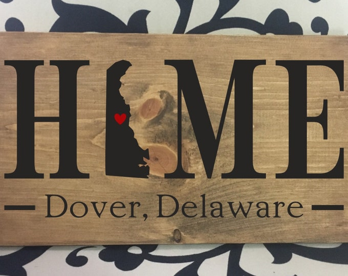 Delaware Home State wood sign   2 sizes available  Customized with Delaware town name   Delaware Home Decor   Delaware Realtor Gift Ideas