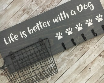 Life is better with a dog Leash & Snack Basket Holder | Leash Hook and Basket Sign | Dog Leash Hook | Dog Station Organization