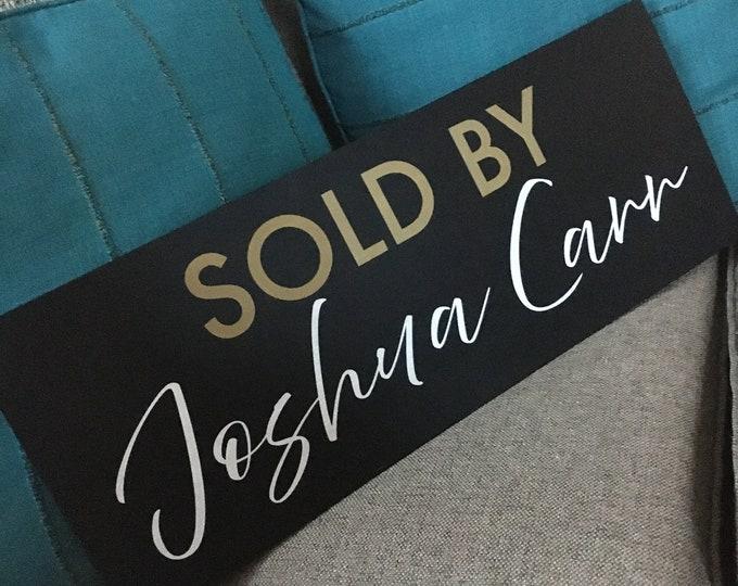 Custom Sold by Realtor Marketing Sign | Realtor Sold Sign | Closing Day Sign | Realtor Gift Idea