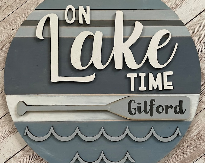 """Gilford New Hampshire On Lake Time 3D Wood Sign 