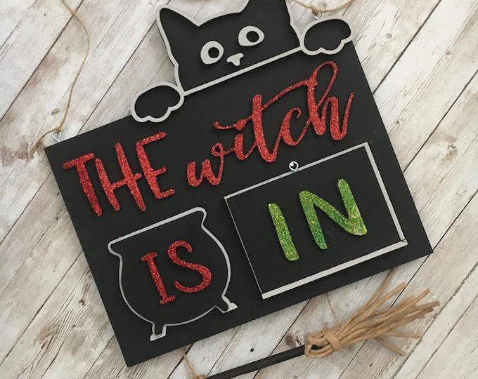 The Witch Is In Door Hanger | Witch Door Sign | Personalized Witch Decor | Black Cat Witch Sign | 3D Wood Cut Sign for Halloween
