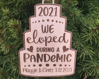 2020 or 2021 Wedding Gift | We eloped during a Pandemic Christmas Tree Ornament | Wedding Couple Ornament | 2021 Pandemic Elopement Gift