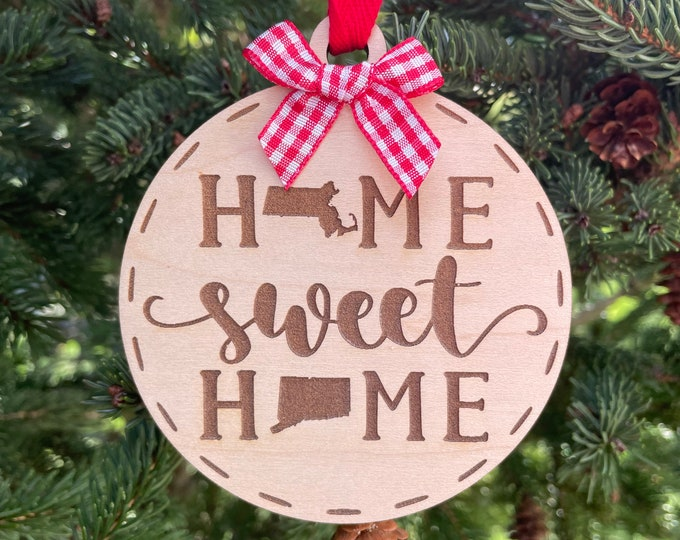 Massachusetts to Connecticut Home Sweet Home Wood Ornament | State to State Home | New Home Gift idea | Housewarming Gift | Christmas 2021
