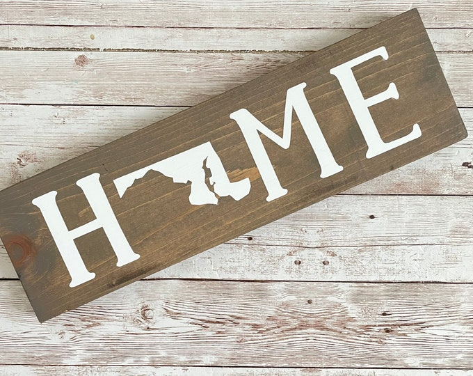 """Maryland Home Wood Sign 