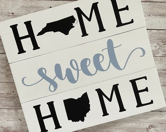 North Carolina to Ohio Sign | Two State Home Sign | New Home Gift idea | Housewarming Gift Idea | 2 State Sign | Moving away gift