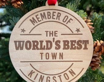 Kingston - World's Best Town Ornament | New Neighbor Gift Idea | Neighbor Christmas Gift | Town Ornament