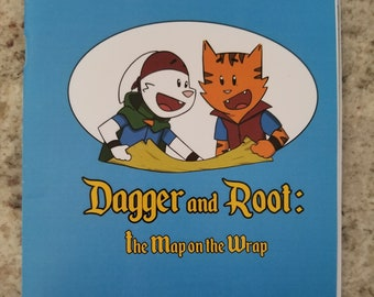 Dagger and Root: The Map in the Wrap Children's Book - Zine Edition