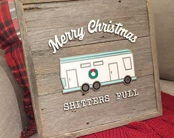 Merry Christmas Shitters Full (17X17)