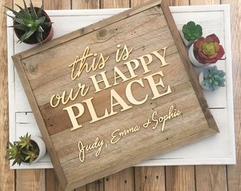 This is Our Happy Place (17X17)