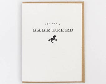 you are a rare breed greeting card