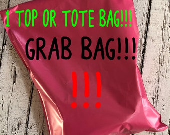 Surprise Grab Bag with 1 top or tote, Tank Top, t-shirt, v-neck, crew neck shirt