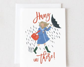 Hang in There!/ A2 Greeting Card/ Blank Greeting Card