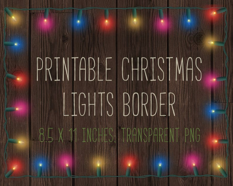 Printable Christmas lights border, fairy lights, border, frame, 8 5x11,  letter, printable, fairy lights, wood, clipart, overlay, DOWNLOAD
