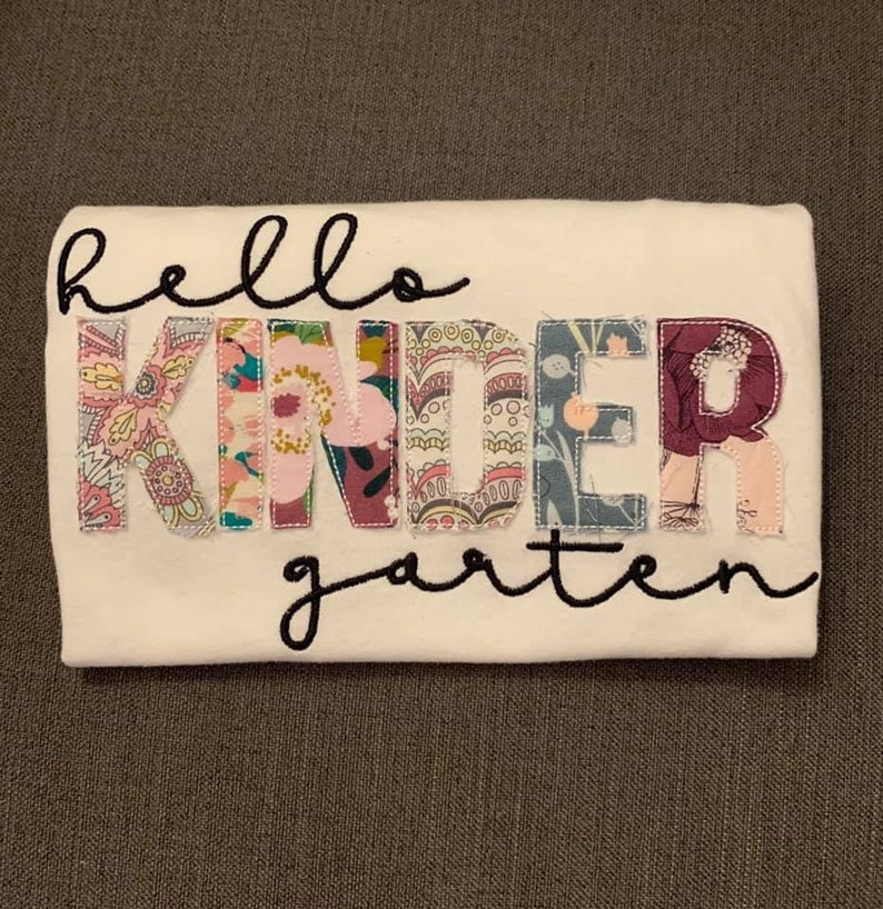 Hello KINDERGARTEN applique and embroidery floral shirt