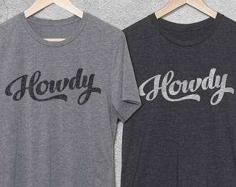 a1fe0c3b0 Funny Tshirts - Howdy Vintage Style Graphic Tee for Men & Women - Gifts For  Him - Gifts For Her - Vintage Tshirts - Funny T-Shirts - Howdy