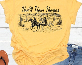 8c01656b Hold Your Horses Shirt   Rodeo Tee   Western   Cowboy   Unisex Crew Neck T- Shirt   Bella + Canvas   Unisex Tee   DTG