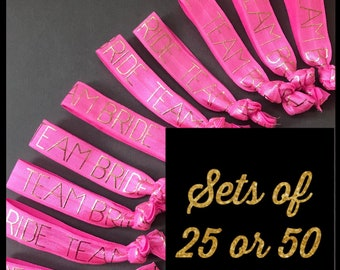 Team Bride Hair Ties - Sets of 25 or 50
