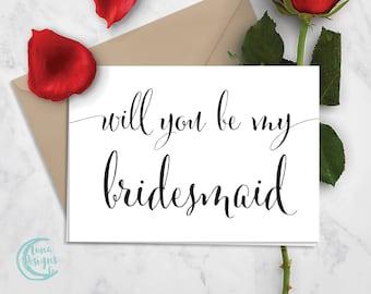 Printable Bridesmaid Card | Bridesmaid Proposal | Will You Be My Bridesmaid | Black & White Card | Calligraphy Card | Digital Download