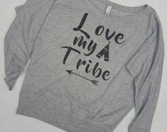 Love my tribe dolman sleeve mom shirt.  Momlife/super soft/stylish top
