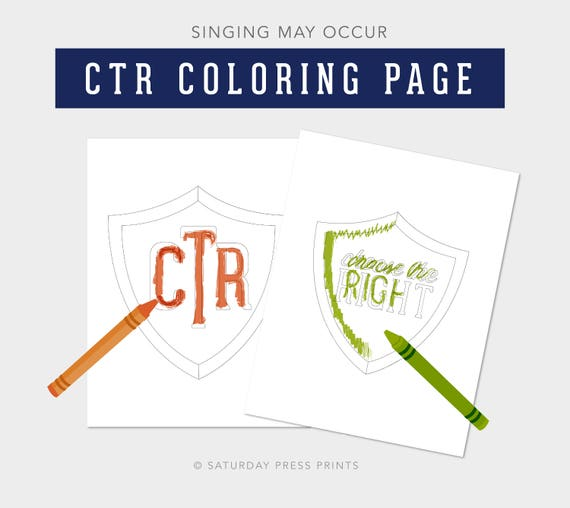 Choose the Right Coloring Page, CTR Shield, Lesson Helps, Activity, Primary, Sharing Time, Color Me, CTR Shield, Printables