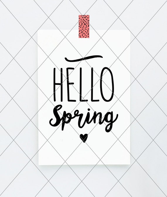 Instant Svg Dxf Hello Spring Cut File Svg Vector Dxf Etsy
