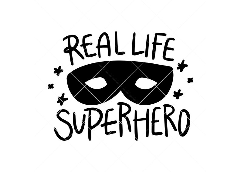 Real Life Superhero svg dad tshirt Instant SVGDXFPNG dad svg superhero svg fathers day svg gift for dad super dad dad gift ideas