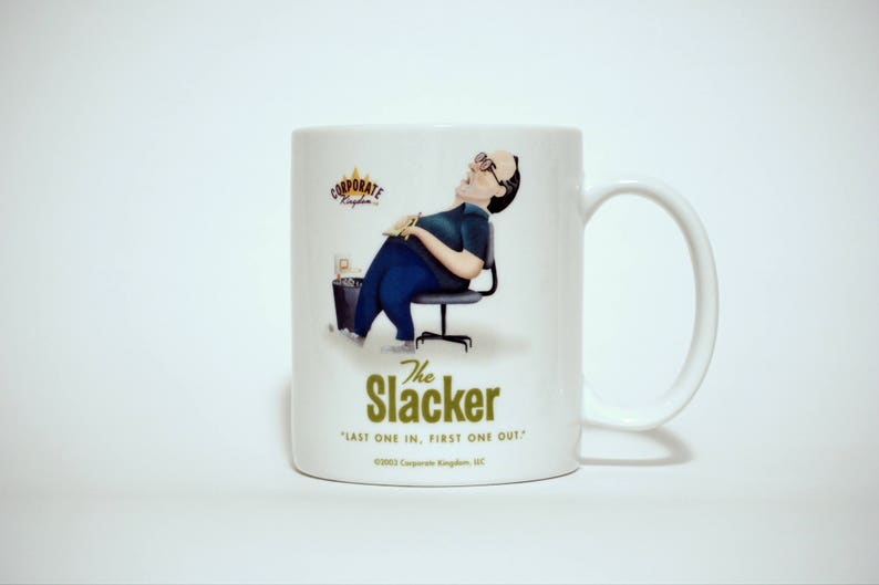 Slacker Mug by Corporate Kingdom® image 0