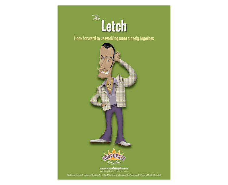Letch Poster by Corporate Kingdom® image 0