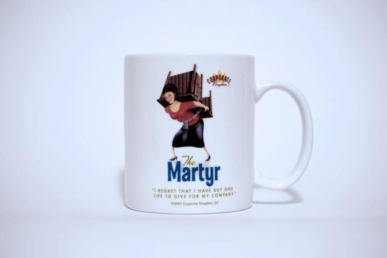 Martyr Mug by Corporate Kingdom® image 0