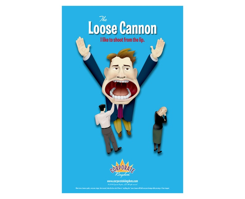 Loose Cannon Poster by Corporate Kingdom® image 0
