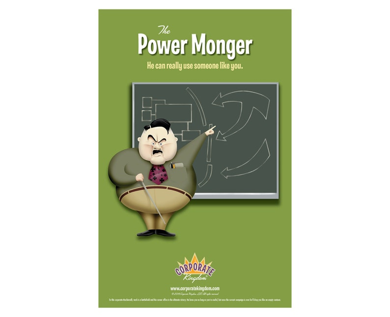 Power Monger Poster by Corporate Kingdom® image 0