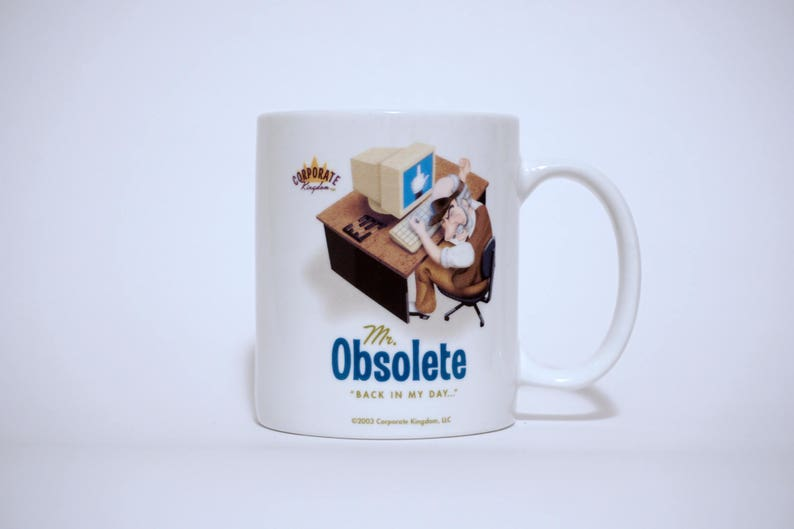 Mr. Obsolete Mug by Corporate Kingdom® image 0