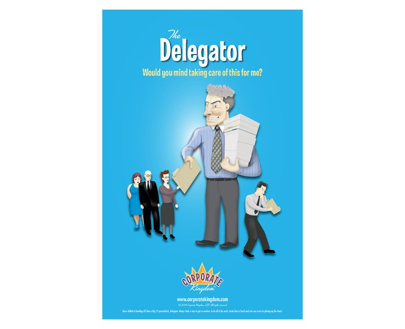 Delegator Poster by Corporate Kingdom® image 0
