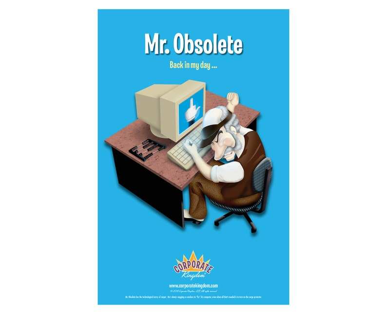 Mr. Obsolete Poster by Corporate Kingdom® image 0