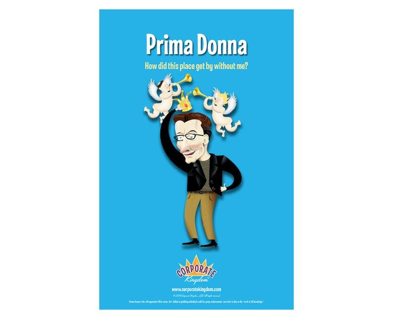 Prima Donna Poster by Corporate Kingdom® image 0