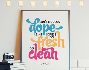 Printable Art // 8x10 // Hip-Hop Inspiration // Outkast Quote // Wall Decor // Instant Download // Typography Poster // Digital File