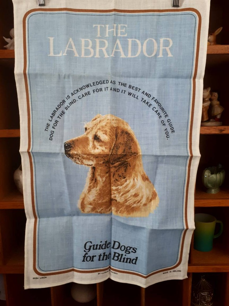 Cute Labrador Guide Dogs for the Blind tea towel Made in Ireland Linen