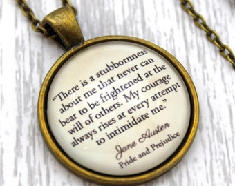 Jane Austen, 'My Courage Always Rises', Pride and Prejudice Quote Necklace or Keychain, Keyring.