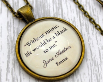 Jane Austen, 'Without Music, Life Would Be A Blank To Me', Emma Quote Necklace or Keychain, Keyring.
