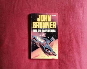 John Brunner - Into The Slave Nebula (Corgi Books 1982)