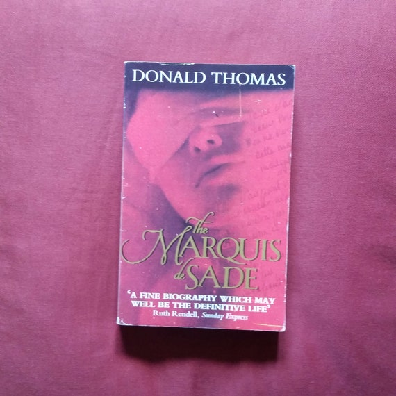 Donald Thomas The Marquis De Sade Black Swan 1993