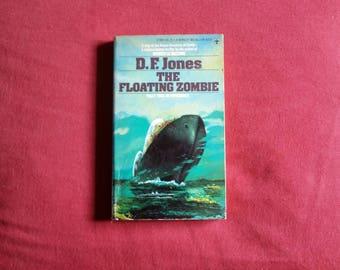 D. F. Jones - The Floating Zombie (Berkley Medallion Books 1975)