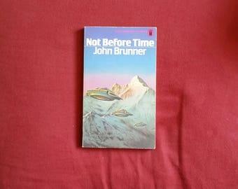 John Brunner - Not Before Time (New English Library 1975)