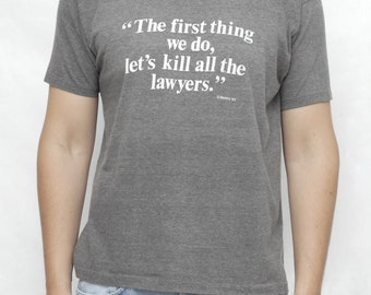 Vintage 90s William Shakespeare \u201cKill All The Lawyers\u201d T Shirt Size Large