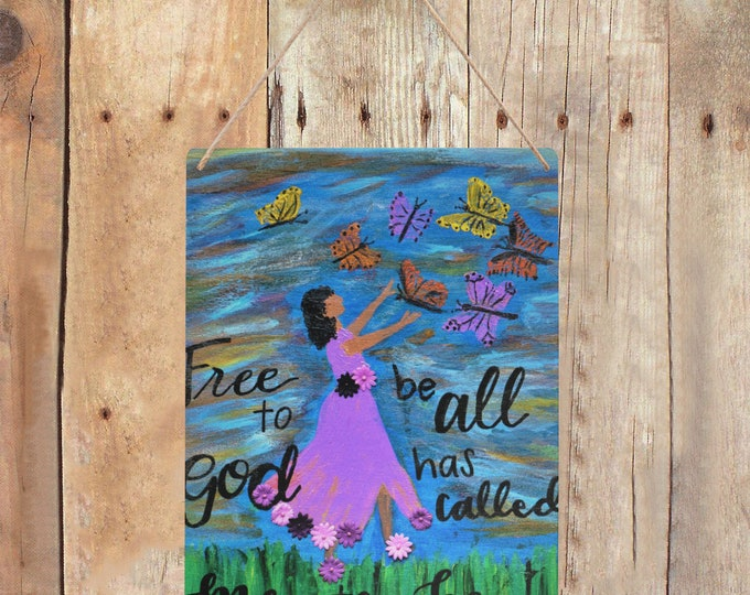 """Metal Tin Sign Created From My Original Acrylic Painting: """"FREE TO BE"""""""