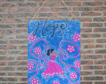 Hope Metal Tin Sign Created From My Original Acrylic Painting